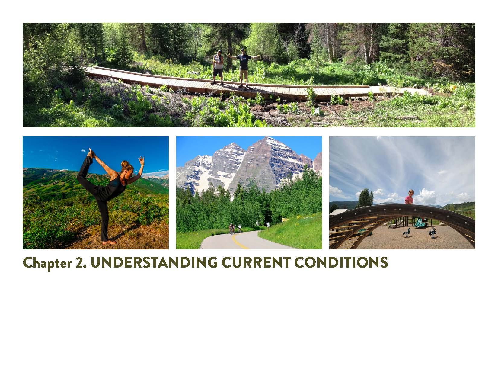 Chapter 2: Understanding Current Conditions
